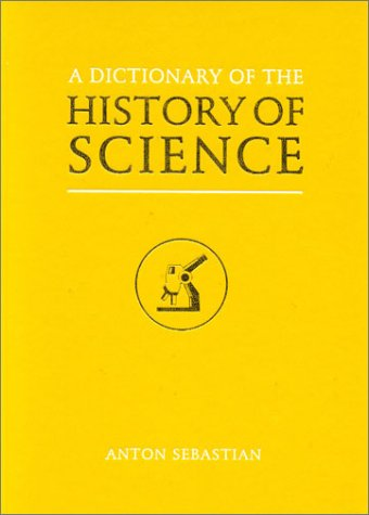 9781850704188: A Dictionary of the History of Science