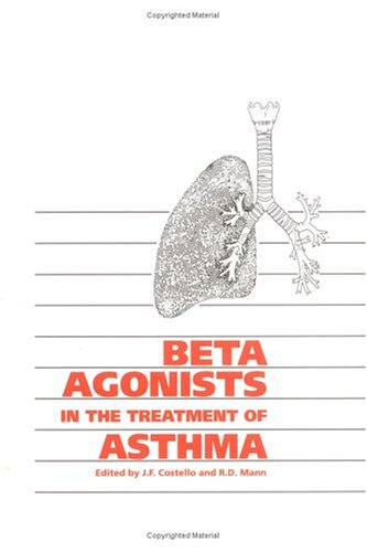 Beta Agonists In The Treatment Of Asthma