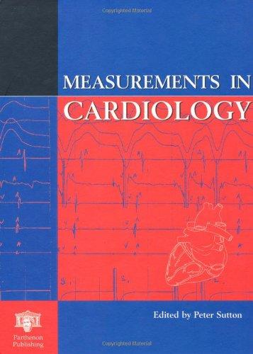 9781850704638: Measurements in Cardiology (Measurements in Medicine)