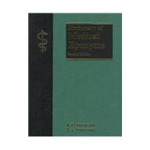 Dictionary of Medical Eponyms, Second Edition: Firkin, B.G., Whitworth, J.A.