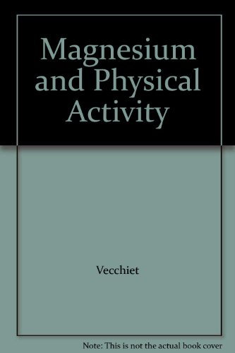 9781850706267: Magnesium and Physical Activity