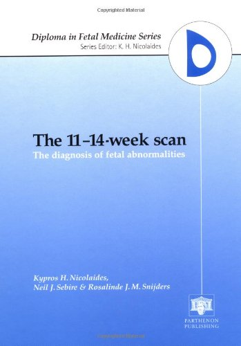 9781850707431: The 11-14-Week Scan: The Diagnosis of Fetal Abnormalities