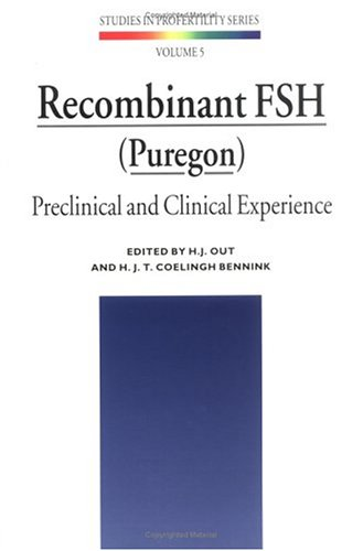 9781850707462: Recombinant FSH (Puregon): Preclinical and Clinical Experience (Studies in Profertility Series)
