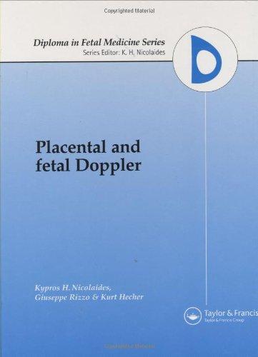 9781850707578: Placental and Fetal Doppler (Diploma in Fetal Medicine)