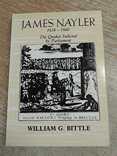 9781850720157: James Nayler, 1618-1660: The Quaker Indicted by Parliament