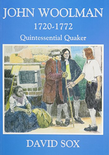9781850722182: John Woolman: Quintessential Quaker, 1720-1772
