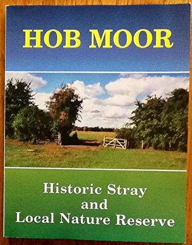 9781850723196: Hob Moor: Historic Stray and Local Nature Reserve