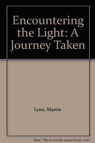 9781850723622: Encountering the Light: A Journey Taken