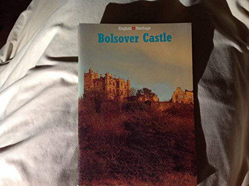 9781850740483: Bolsover Castle, Derbyshire (An English Heritage Handbook)