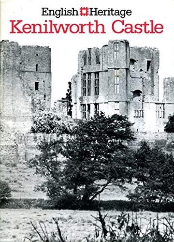 9781850740742: Kenilworth Castle, Warwickshire (An English Heritage handbook)