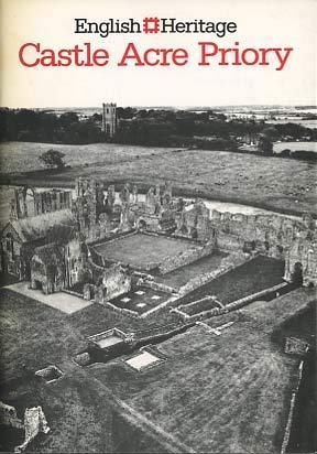 Castle Acre Priory, Norfolk, (An English Heritage: P.K. Baillie Reynolds