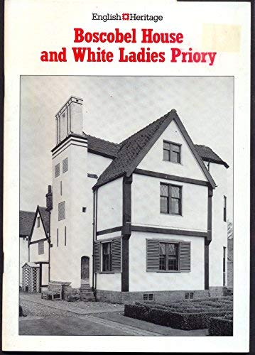 9781850741589: Boscobel House and White Ladies Priory