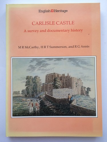 9781850742715: Carlisle Castle: A survey and documentary history (English Heritage archaeological report)
