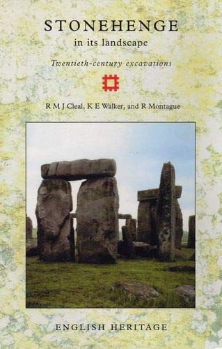Stonehenge in its Landscape: Twentieth-century excavations (Archaeological Reports): Cleal