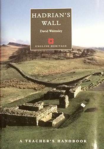9781850748236: Hadrian's Wall: A Teacher's Handbook