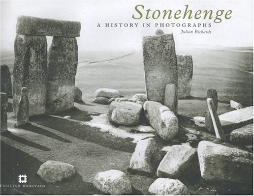9781850748953: Stonehenge: A History in Photographs