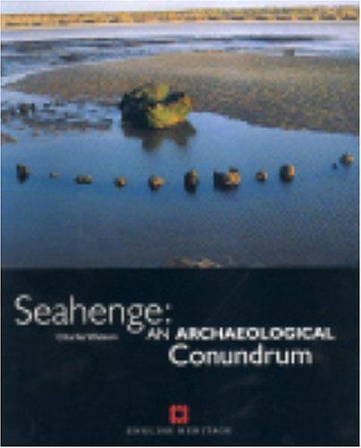 9781850748960: Seahenge: An Archaeological Conundrum