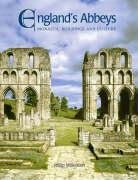 9781850749448: England's Abbeys: Monastic Buildings And Culture