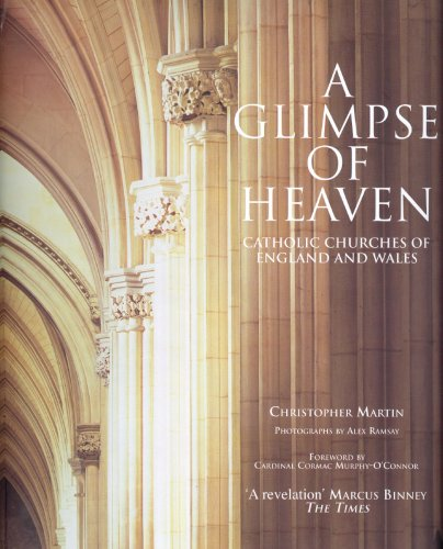 9781850749707: A Glimpse of Heaven: Catholic Churches of England and Wales
