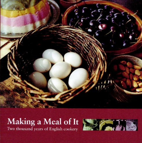 9781850749714: Making a Meal of It: Two Thousand Years of English Cookery