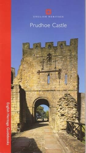 9781850749769: Prudhoe Castle (English Heritage Guidebooks)