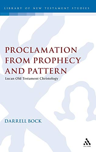 9781850750000: Proclamation from Prophecy and Pattern: Lucan Old Testament Christology (JSNT supplement)