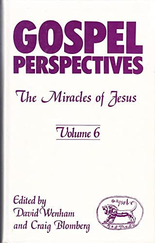 Gospel Perspectives: The Miracles of Jesus (1850750084) by David Wenham; Craig Blomberg