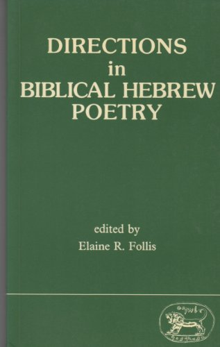 9781850750130: Directions in Biblical Hebrew Poetry (Jsot Supplement Series, 40)