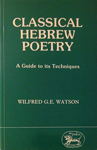 9781850750482: Classical Hebrew Poetry: A Guide to Its Techniques