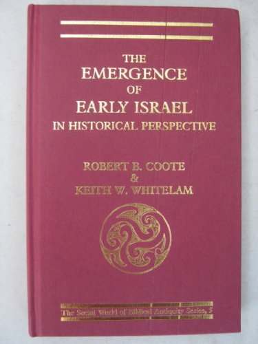 9781850750734: The Emergence of Early Israel in Historical Perspective (The Social world of biblical antiquity series)