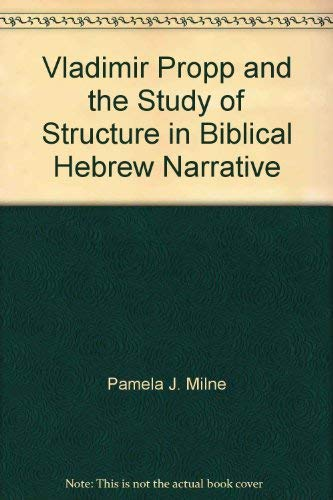9781850750864: Vladimir Propp and the Study of Structure in Biblical Hebrew Narrative