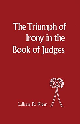The Triumph of Irony in the Book: Klein, Lillian R.