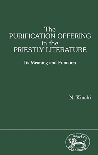 The purification offering in the priestly literature. Its meaning and function. Journal for the S...