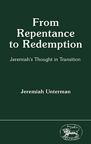 9781850751106: From Repentance to Redemption: Jeremiah's Thought in Transition (JSOT Supplement)