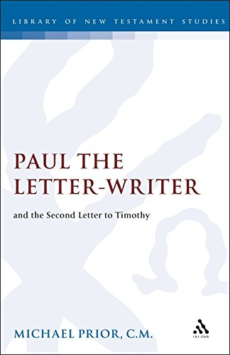 Paul the Letter Writer and the Second Letter to Timothy [JSNT SS 23] (Advanced copy): Prior, ...