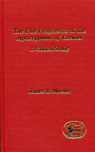 9781850751953: The Five Fragments of the Apocryphon Ezekiel: A Critical Study (Journal for the Study of the Pseudepigrapha Supplement S.)