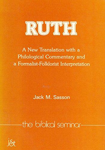 Ruth (Biblical Seminar): Jack M. Sasson