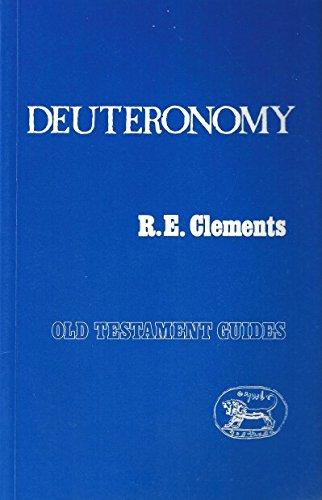 Deuteronomy (Old Testament Guides): R. E. Clements