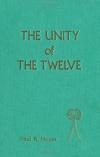 9781850752509: Unity of the Twelve (JSOT Supplement)