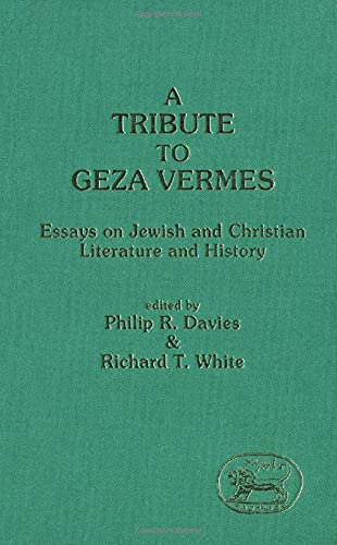 9781850752530: Tribute to Geza Vermes: Essays on Jewish and Christian Literature (Journal for the Study of the Old Testament. Supplement Series, 100)