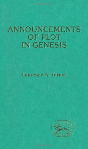 Announcements of Plot in Genesis [JSOT, Supplement: Turner, Laurence A.