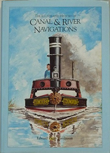 9781850752769: The Illustrated History of Canal and River Navigations