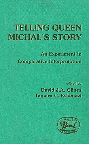 9781850753018: Telling Queen Michals Story (JSOT Supplement)