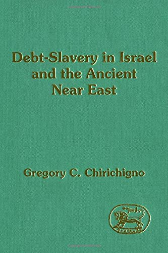 9781850753599: Debt-Slavery in Israel and the Ancient Near East (JSOT SUPPLEMENT SERIES)
