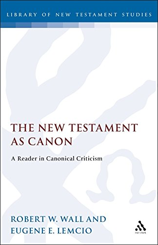 9781850753742: The New Testament As Canon: A Reader in Canorical Criticism (Jsnt Supplement Series)