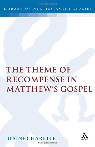 9781850753858: Theme of Recompense in Matthew's Gospel (Journal for the Study of the New Testament Supplement)
