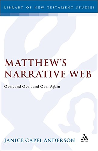 9781850754503: Matthews Narrative: Web over and over and over Again (Journal for the Study of the New Testament Supplement)