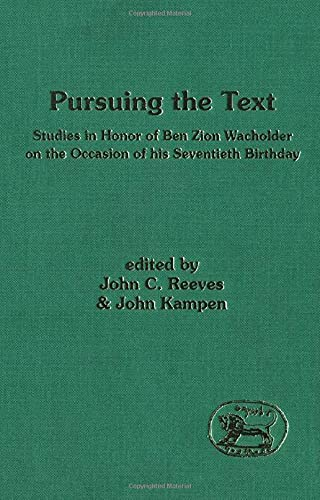 9781850755012: Pursuing the Text: Studies in Honour of B.Z.Wacholder (Journal for the Study of the Old Testament Supplement)