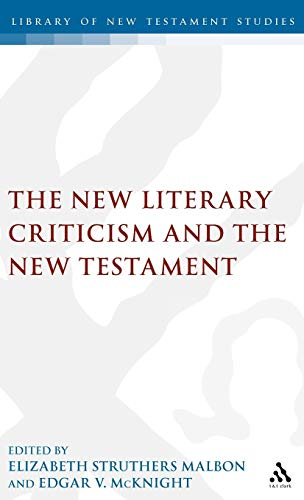 9781850755104: The New Literary Criticism and the New Testament (Journal for the Study of the New Testament Supplement)
