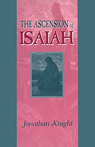 9781850755432: The Ascension of Isaiah (Guides to Apocrypha and Pseudepigrapha)